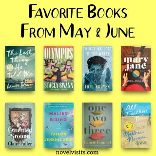 Novel Visits' Favorite Books from May & June