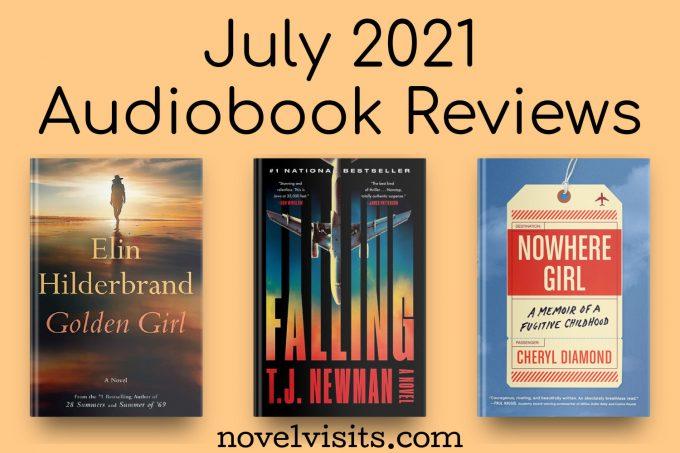 Novel Visits' July 2021 Audiobook Reviews