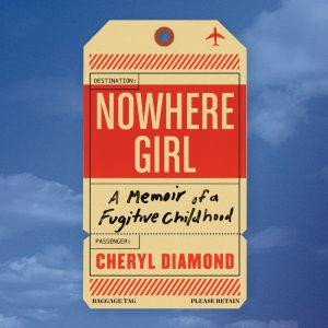 Nowhere Girl by Cheryl Diamond
