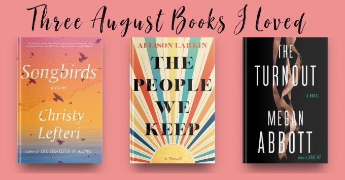 Novel Visits' Three August Books I Loved
